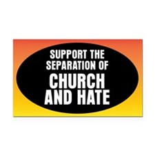 CHURCH AND HATE Rectangle Car Magnet