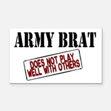 Army Brat -Does not play well with others Rectangl