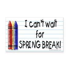 Spring Break Yet? Rectangle Car Magnet