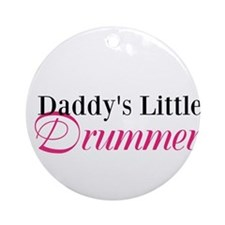 Daddy's Little Drummer Ornament (Round)
