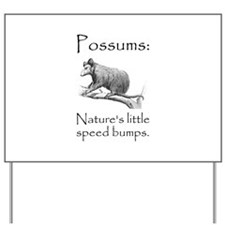 Possum Speed Bump.png Yard Sign