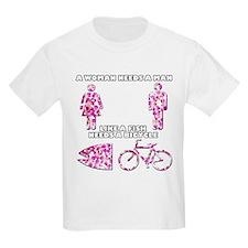 A Woman Needs A Man... T-Shirt
