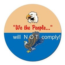 We will NOT comply Round Car Magnet