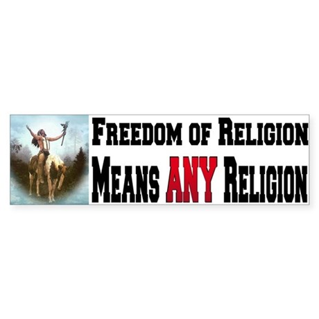 Freedom of Religion means ANY Bumper Sticker