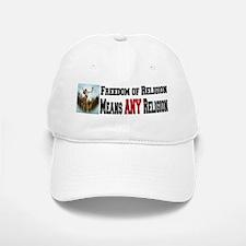 Freedom of Religion means ANY Baseball Baseball Cap