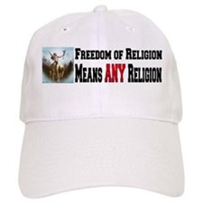 Freedom of Religion means ANY Baseball Cap