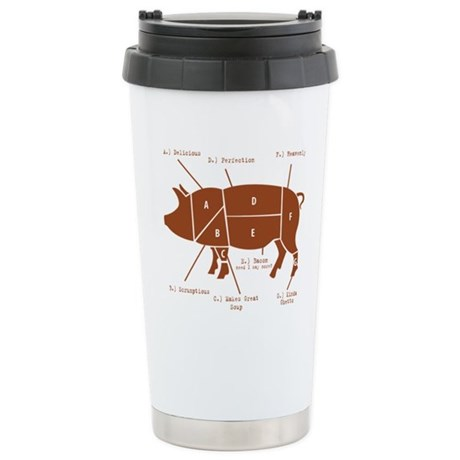 Delicious Pig Parts! Stainless Steel Travel Mug