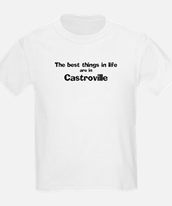 Castroville: Best Things Kids T-Shirt