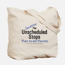 """""""The Unscheduled Stops"""" Tote Bag"""