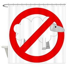 no sheep Shower Curtain
