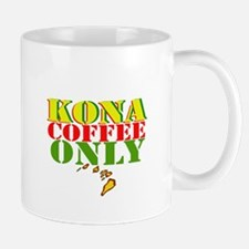 Kona Coffee Only Mug