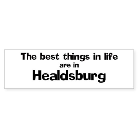 Healdsburg: Best Things Bumper Sticker