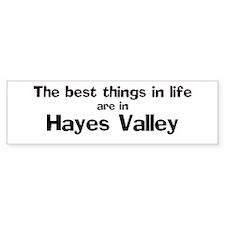 Hayes Valley: Best Things Bumper Bumper Sticker