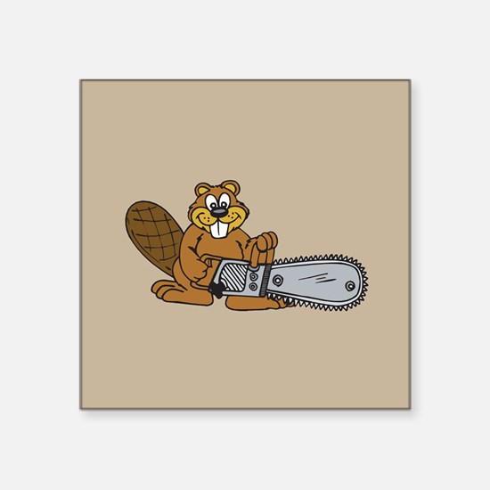 "Chainsaw Beaver Square Sticker 3"" x 3"""