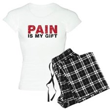 pain is my gift pajamas