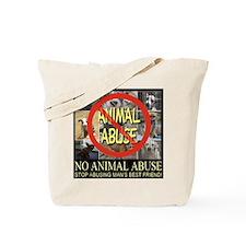 No Animal Abuse Tote Bag