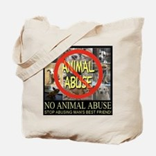 No Animal Abuse Tote Bag