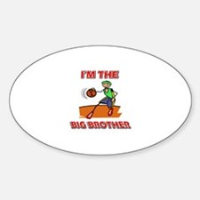I'm the big brother Basketball Sticker (Oval)