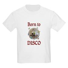 Born to Disco T-Shirt