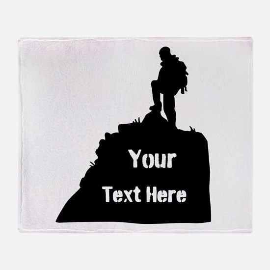 Hiking Climbing. Your Text. Throw Blanket
