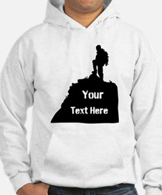 Hiking Climbing. Your Text. Hoodie