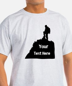 Hiking Climbing. Your Text. T-Shirt