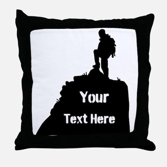 Hiking Climbing. Your Text. Throw Pillow
