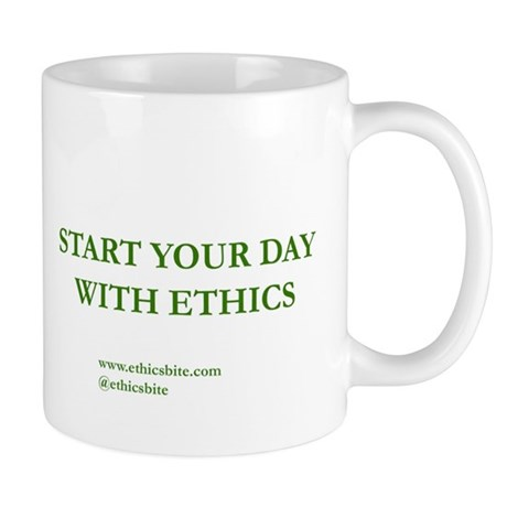 Start Your Day With Ethics (Green Letters)