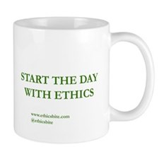 Start The Day With Ethics (Green Letters)