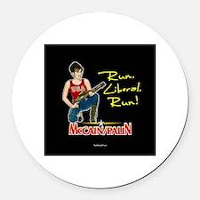 Run Liberal Run - McCain Palin Round Car Magnet