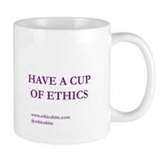 Have A Cup Of Ethics (Purple Letters)