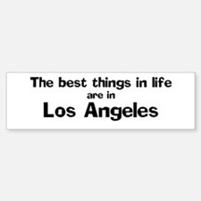 Los Angeles: Best Things Bumper Bumper Bumper Sticker