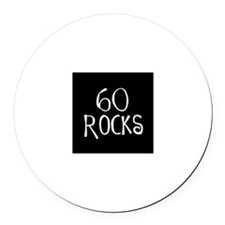 60th birthday saying, 60 rocks! Round Car Magnet