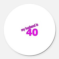 Funny Husband Is 40 Gifts Round Car Magnet