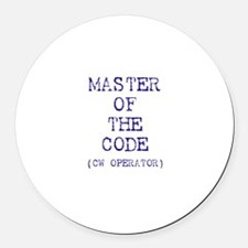 Master Of The Code (CW Operat Round Car Magnet