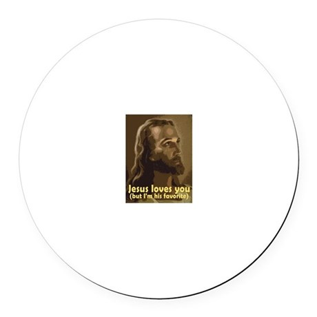 Jesus Loves You, But I'm His Round Car Magnet