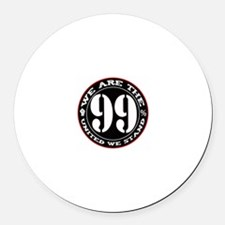 We Are The 99% United We Stan Round Car Magnet