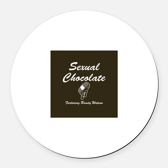 SEXUAL CHOCOLATE Round Car Magnet