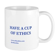 Have A Cup Of Ethics (Blue Letters)