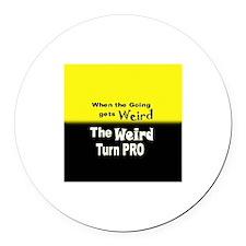 Weird Turn Pro Round Car Magnet