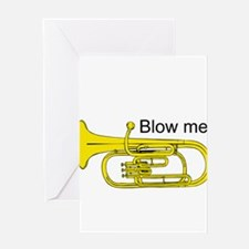 Blow Me. Greeting Card