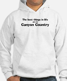 Canyon Country: Best Things Hoodie