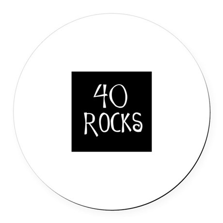 40th birthday saying, 40 rock Round Car Magnet