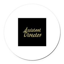 Assistant Director Round Car Magnet