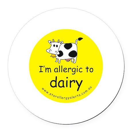 allergic to dairy Round Car Magnet