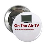 """On The Air TV Stuff 2.25"""" Button (100 pack)"""