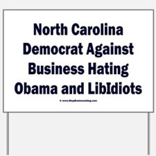 North Carolina Democrat Yard Sign