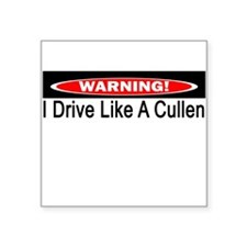 Warning! I Drive Like A Cullen Square Sticker