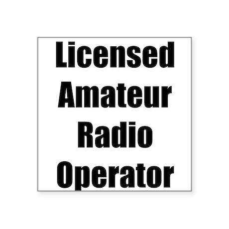 Licensed Radio Operator Square Sticker
