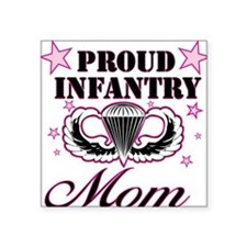 Proud Infantry Mom Square Sticker
